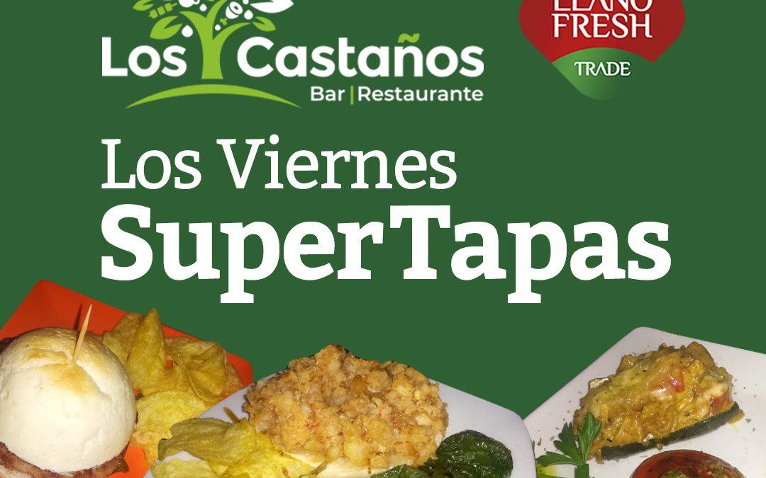 Los Viernes Super Tapas en LOS CASTAÑOS